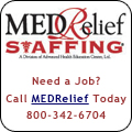 Need a Job? Call MEDRelief Staffing