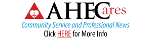 AHECares: Community Service and Professional News